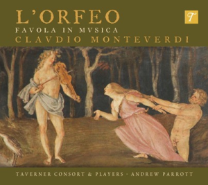 CD cover for Monteverdi's L'Orfeo: favala in musica, Taverner Consort & Players, Andrew Parrott