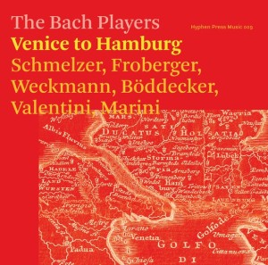 The Bach Players - Venice to Hamburg, CD cover